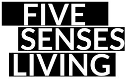 Five Senses of Living