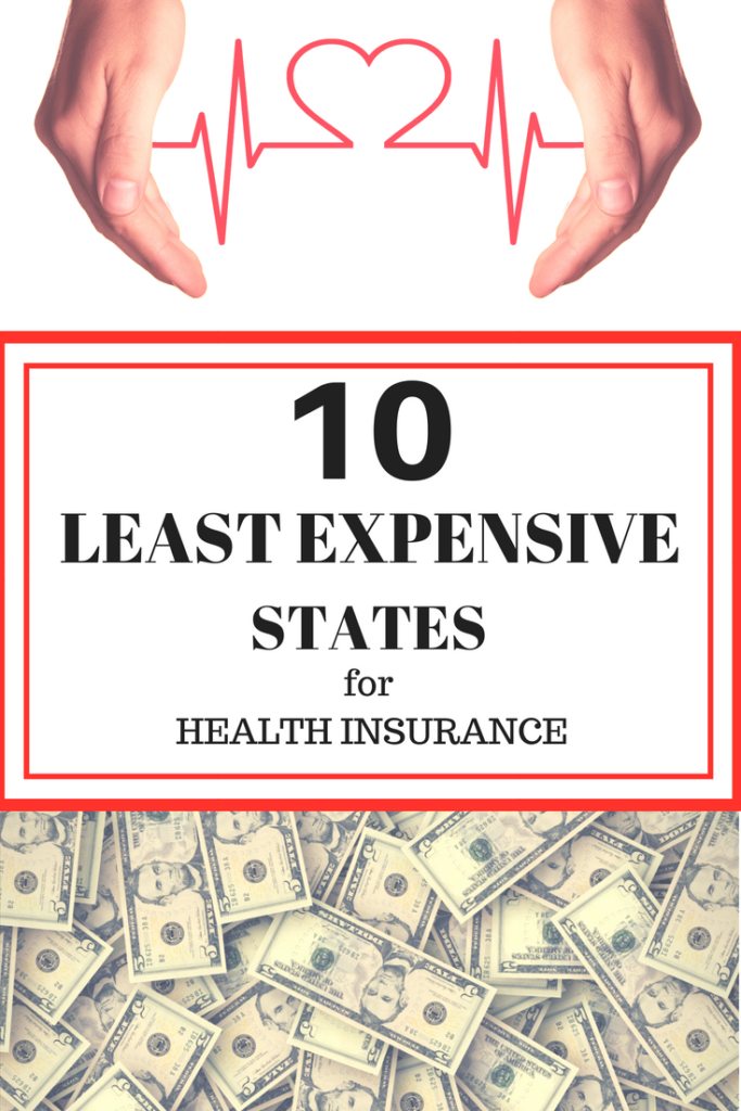 10 most and least expensive states for health insurance. Cost of healthcare can vary greatly between states. If retirement or a move is in your future be sure to know all the facts. #obamacare #healthinsurance | financial independence | early retirement | saving money |