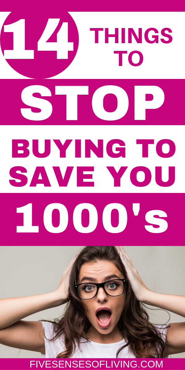 14 Things to Stop Buying to Save you money.  How to Stop Spending Money now!  Must know tips