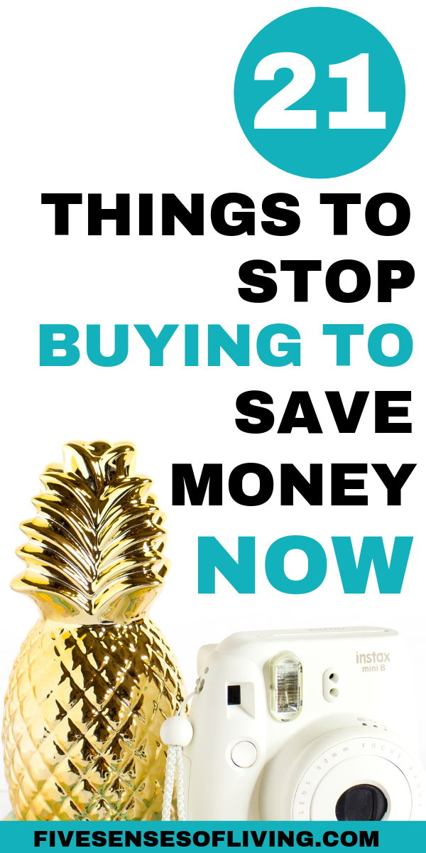 21 Things to stop buying now to save yourself tons of money.  Saving money is easy with these 21 tips tricks and hacks.  #savemoney #savingmoney #moneysavinghacks