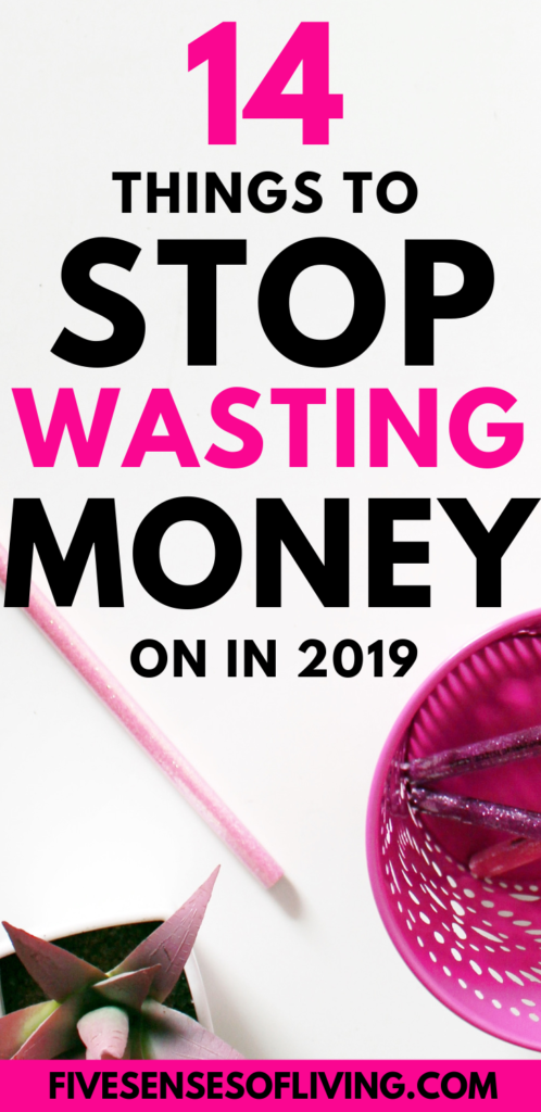 14 things to stop wasting money on