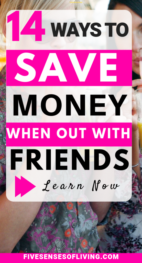 14 tips to save money when out with friends