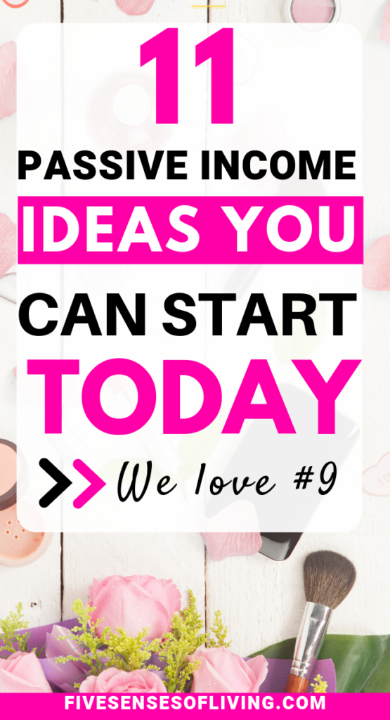 11 ways to make passive income today