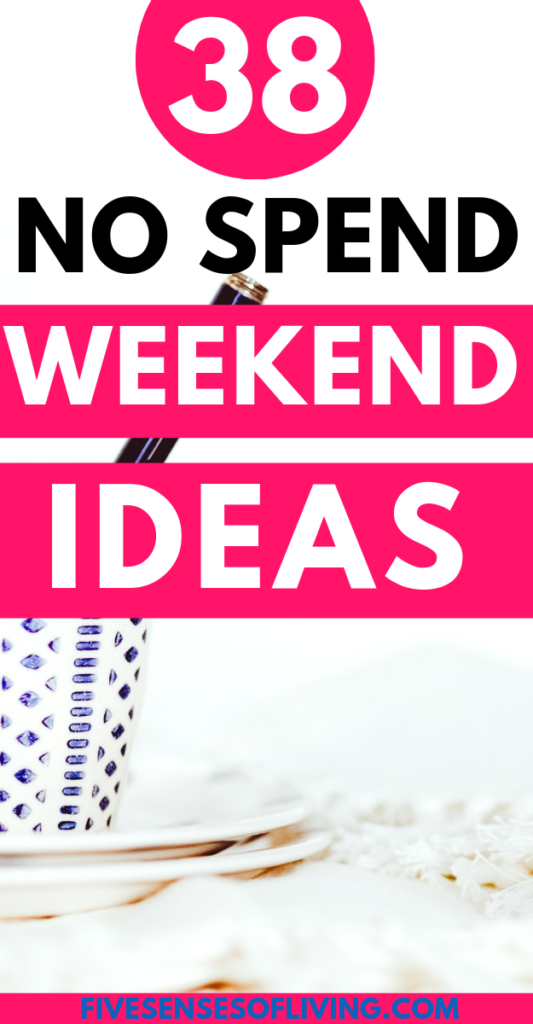 Ever try to not spend a single dollar all weekend? It's not as easy as it sounds. In the Winter it can get even harder. But the challenge can prove quite beneficial. Whether you're looking to save money or want to change things up, here's 38 things to do on a no spend weekend in the Winter or summer. #nospendwinteractivities #moneysavingtips #winteractivities #frugalliving #nospendactivities #freeactivities #freewinteractivities